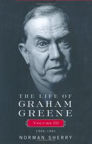 THE LIFE OF GRAHAM GREENE by Norman Sherry