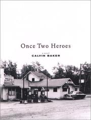 ONCE TWO HEROES by Calvin Baker