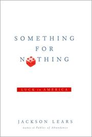 SOMETHING FOR NOTHING by Jackson Lears