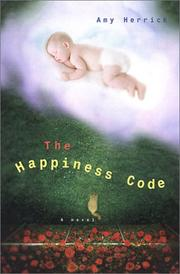 THE HAPPINESS CODE by Amy Herrick