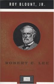 ROBERT E. LEE by Roy Blount