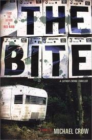 THE BITE by Michael Crow