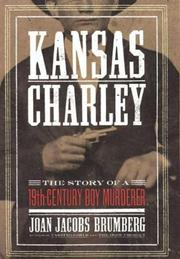 KANSAS CHARLEY by Joan Jacobs Brumberg
