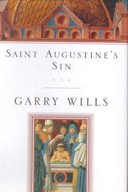 SAINT AUGUSTINE'S SIN by Garry Wills