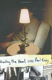 SHOOTING THE HEART by Paul Cody