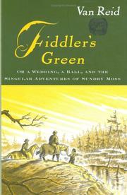FIDDLER'S GREEN by Van Reid