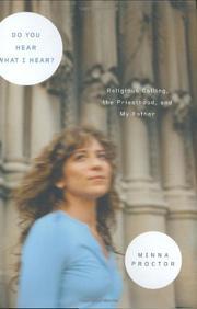 DO YOU HEAR WHAT I HEAR? by Minna Zallman Proctor