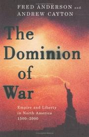 THE DOMINION OF WAR by Fred Anderson