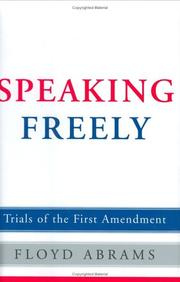 SPEAKING FREELY by Floyd Abrams