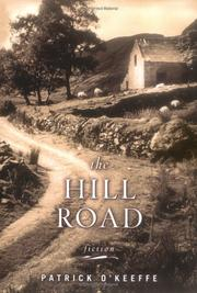 THE HILL ROAD by Patrick O'Keeffe