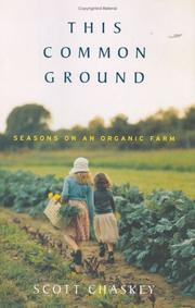 THIS COMMON GROUND by Scott Chaskey