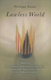 LAWLESS WORLD by Philippe Sands