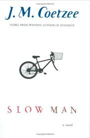 SLOW MAN by J.M. Coetzee