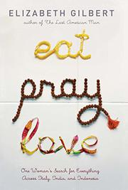Cover art for EAT, PRAY, LOVE