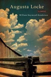 AUGUSTA LOCKE by William Haywood Henderson