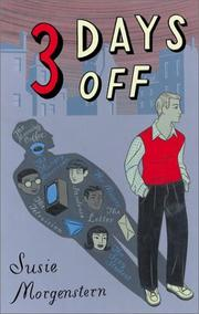 THREE DAYS OFF by Susie Morgenstern