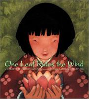 ONE LEAF RIDES THE WIND by Celeste Davidson Mannis