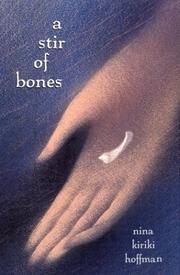 A STIR OF BONES by Nina Kiriki Hoffman
