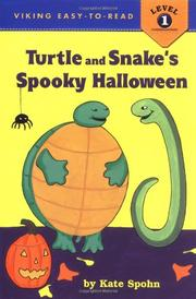 TURTLE AND SNAKE'S SPOOKY HALLOWEEN by Kate Spohn