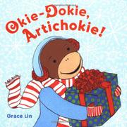 OKIE-DOKIE, ARTICHOKIE! by Grace Lin