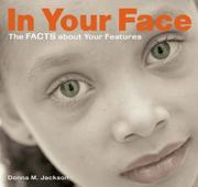 IN YOUR FACE by Donna M. Jackson