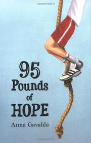 95 POUNDS OF HOPE by Anna Gavalda