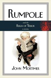 RUMPOLE AND THE REIGN OF TERROR by John Mortimer