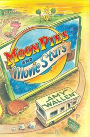 MOONPIES AND MOVIE STARS by Amy Wallen