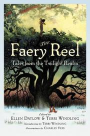 THE FAERY REEL by Ellen Datlow