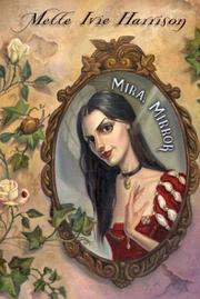 MIRA, MIRROR by Mette Ivie Harrison