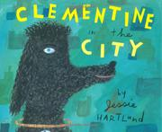 CLEMENTINE IN THE CITY by Jessie Hartland