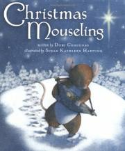 CHRISTMAS MOUSELING by Dori Chaconas