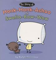 Cover art for THE STORY OF HONK-HONK-ASHOO AND SWELLA-BOW-WOW
