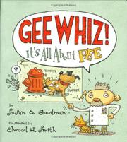 GEE WHIZ! by Susan E. Goodman