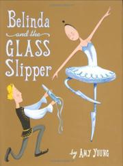 BELINDA AND THE GLASS SLIPPER by Amy Young