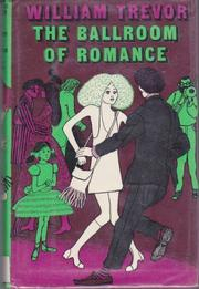 THE BALLROOM OF ROMANCE by William Trevor