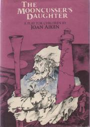 THE MOONCUSSER'S DAUGHTER by Joan Aiken