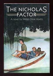 THE NICHOLAS FACTOR by Walter Dean Myers