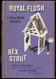 ROYAL FLUSH by Rex Stout