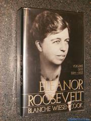 ELEANOR ROOSEVELT by Blanche Wiesen Cook