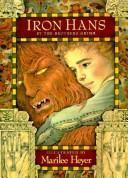 IRON HANS by Jacob Grimm