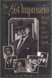 THE LAST IMPRESARIO by Harlow Robinson