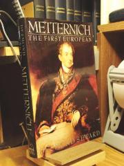 METTERNICH by Desmond Seward