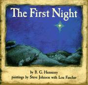 THE FIRST NIGHT by B.G. Hennessy