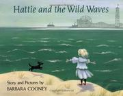 HATTIE AND THE WILD WAVES by Barbara Cooney