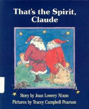 THAT'S THE SPIRIT, CLAUDE by Joan Lowery Nixon