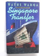 SINGAPORE TRANSFER by Wayne Warga