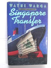 SINGAPORE TRANSFER by Wayne Warga