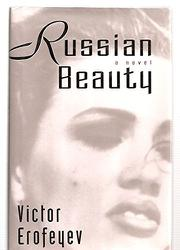 RUSSIAN BEAUTY by Victor Erofeyev