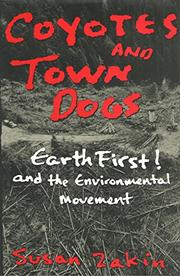 COYOTES AND TOWN DOGS by Susan Zakin